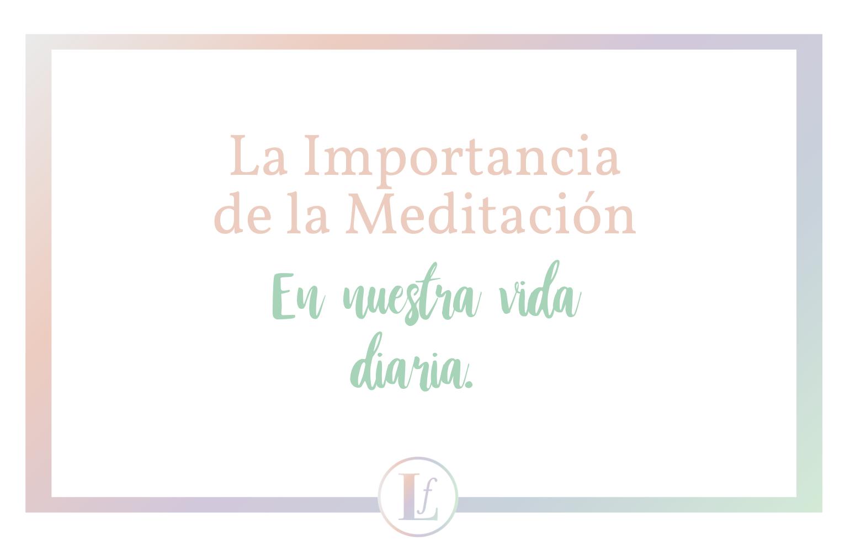 La importancia de la meditacion en nuestra vida diaria